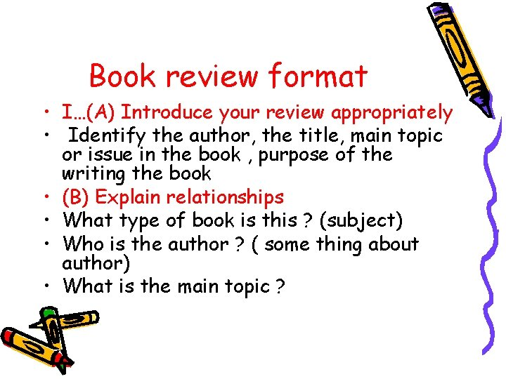 Book review format • I…(A) Introduce your review appropriately • Identify the author, the
