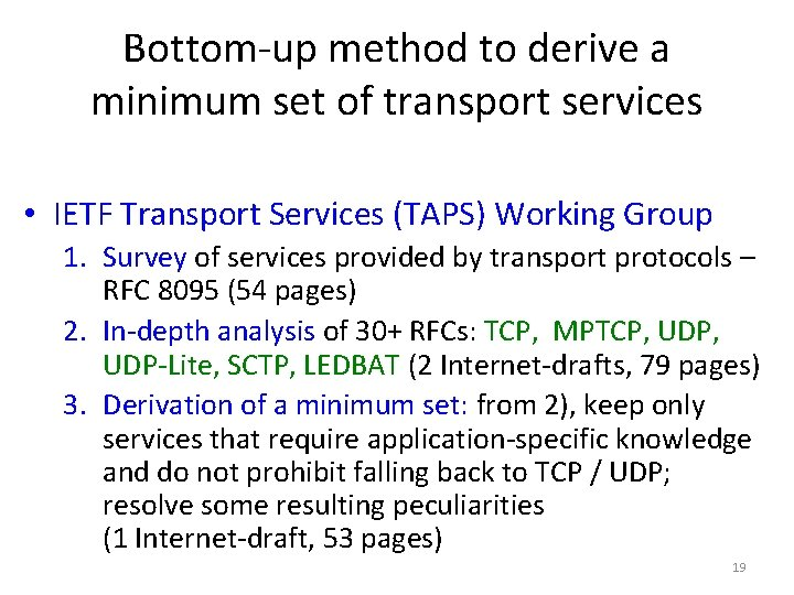 Bottom-up method to derive a minimum set of transport services • IETF Transport Services