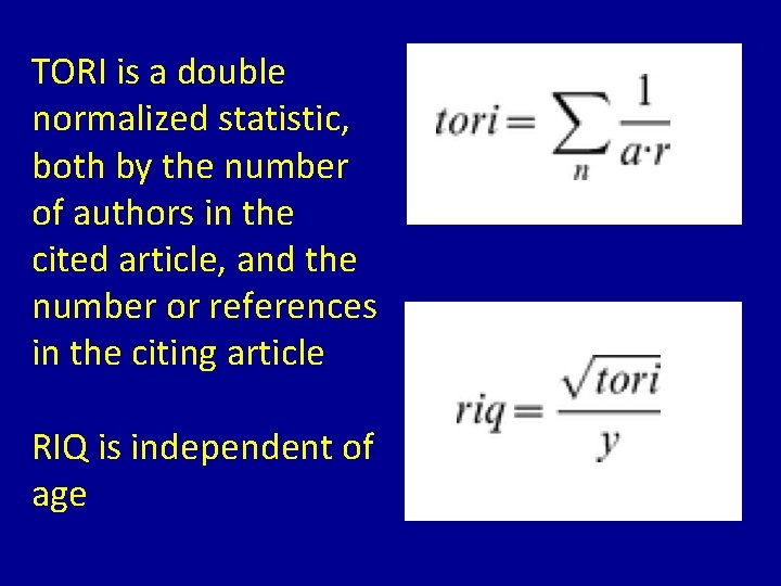 TORI is a double normalized statistic, both by the number of authors in the