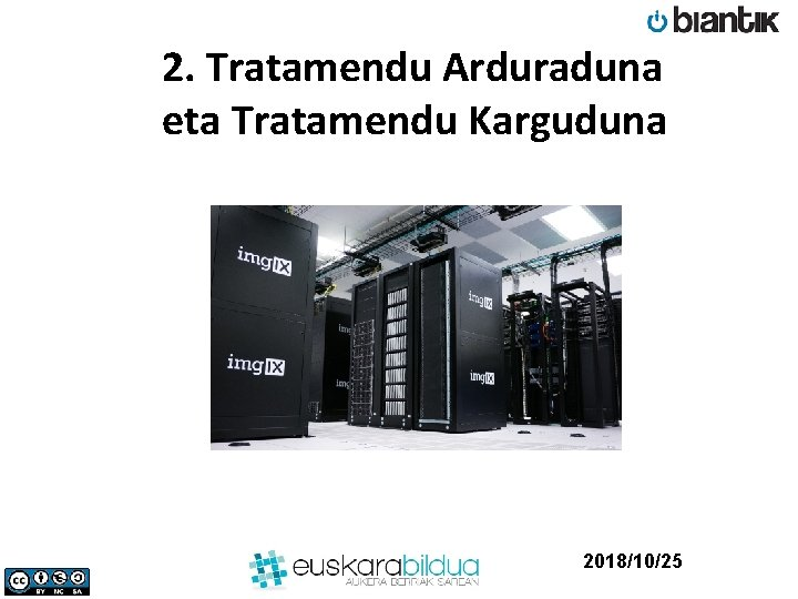 2. Tratamendu Arduraduna eta Tratamendu Karguduna 2018/10/25