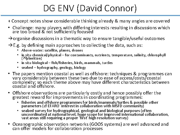 DG ENV (David Connor) + Concept notes show considerable thinking already & many angles