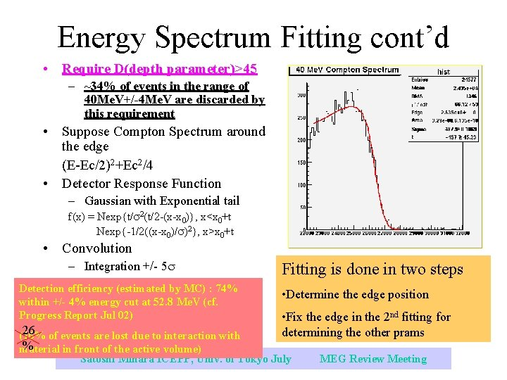 Energy Spectrum Fitting cont'd • Require D(depth parameter)>45 – ~34% of events in the