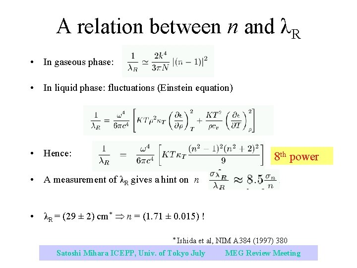 A relation between n and λR • In gaseous phase: • In liquid phase: