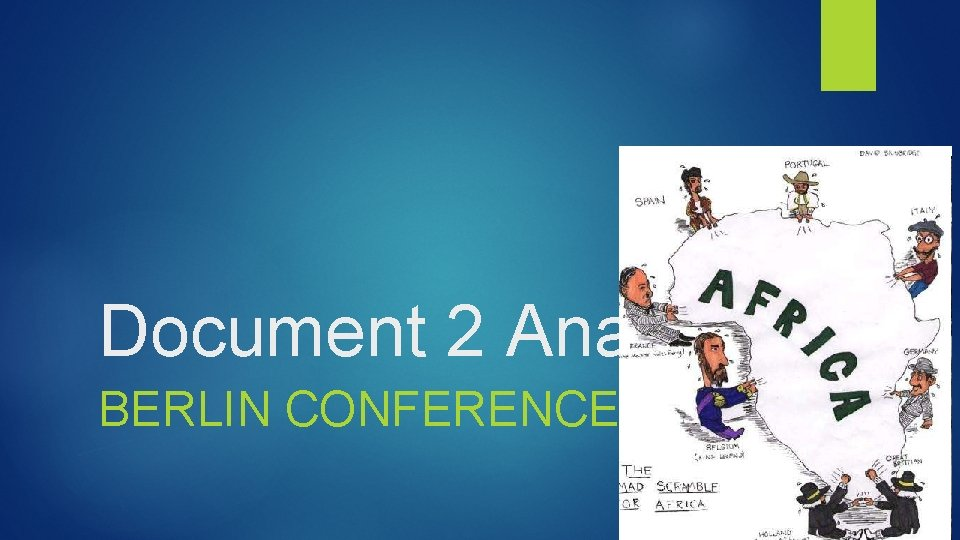 Document 2 Analysis BERLIN CONFERENCE