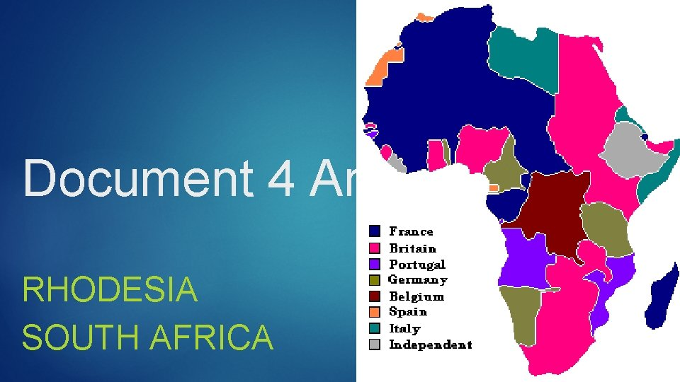 Document 4 Analysis RHODESIA SOUTH AFRICA