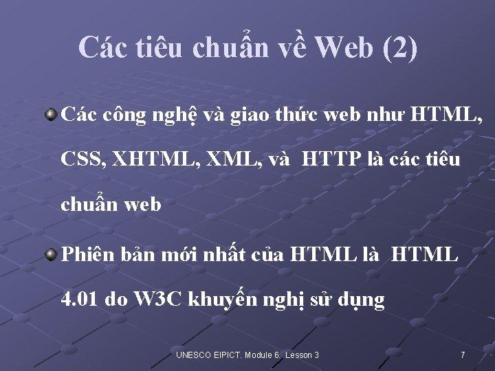 Các tiêu chuẩn về Web (2) Các công nghệ và giao thức web như
