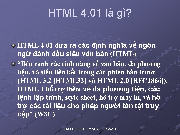HTML 4. 01 là gì? HTML 4. 01 đưa ra các định nghĩa về