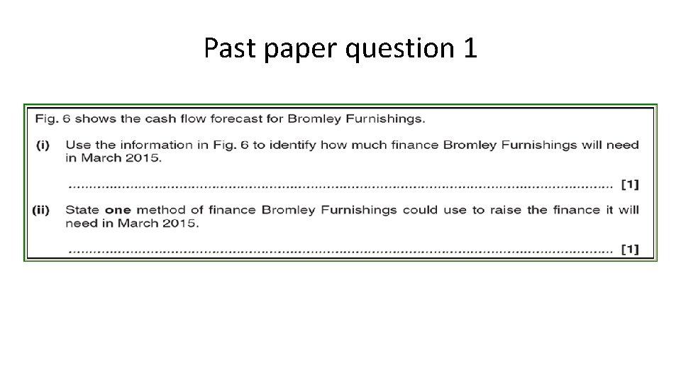 Past paper question 1