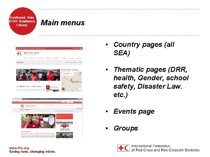 Southeast Asia RCRC Resilience Library Main menus • Country pages (all SEA) • Thematic