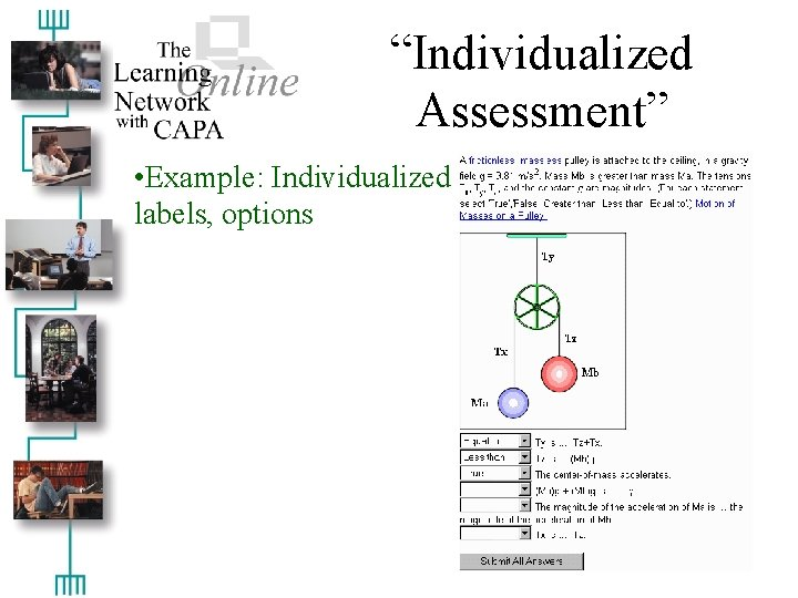 """""""Individualized Assessment"""" • Example: Individualized labels, options"""