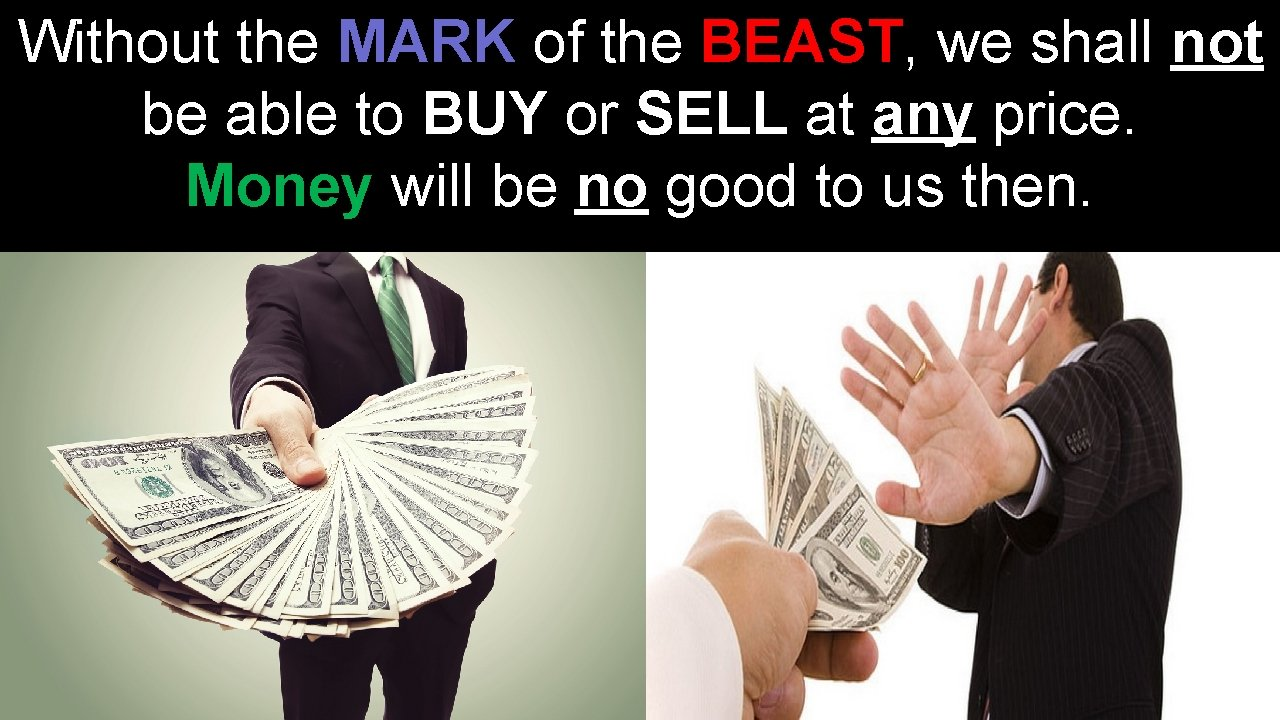 Without the MARK of the BEAST, we shall not be able to BUY or