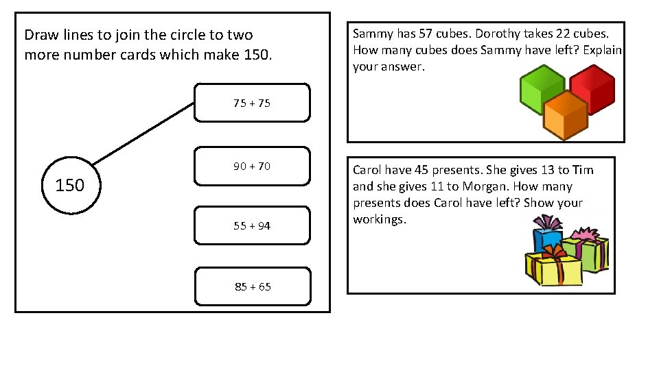 Draw lines to join the circle to two more number cards which make 150.