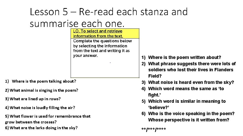 Lesson 5 – Re-read each stanza and summarise each one. 1) Where is the
