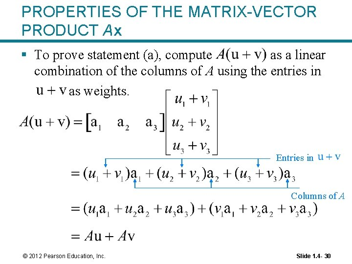 PROPERTIES OF THE MATRIX-VECTOR PRODUCT Ax § To prove statement (a), compute as a