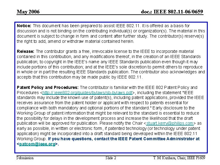 May 2006 doc. : IEEE 802. 11 -06/0659 Notice: This document has been prepared