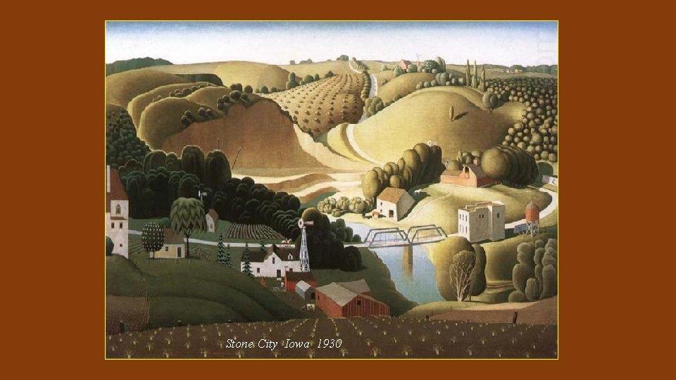 Stone City Iowa 1930