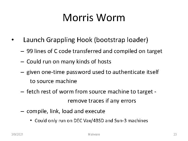 Morris Worm • Launch Grappling Hook (bootstrap loader) – 99 lines of C code