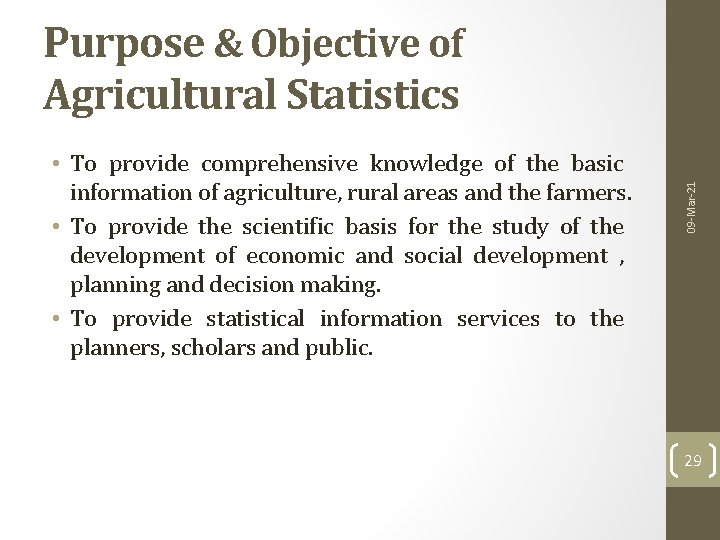 • To provide comprehensive knowledge of the basic information of agriculture, rural areas