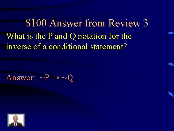 $100 Answer from Review 3 What is the P and Q notation for the