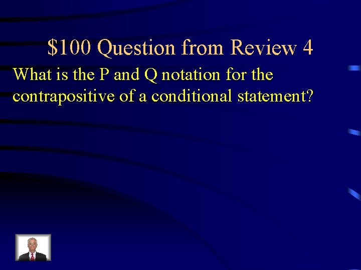 $100 Question from Review 4 What is the P and Q notation for the