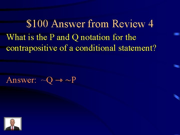 $100 Answer from Review 4 What is the P and Q notation for the