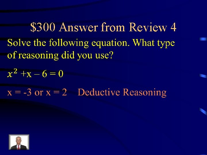 $300 Answer from Review 4