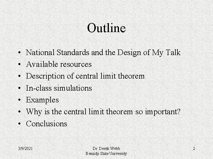 Outline • • National Standards and the Design of My Talk Available resources Description