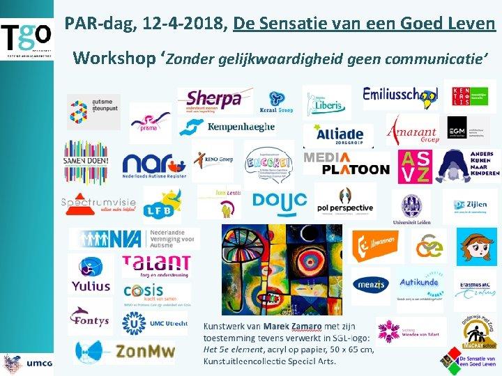 PAR-dag, 12 -4 -2018, De Sensatie van een Goed Leven Workshop 'Zonder gelijkwaardigheid geen