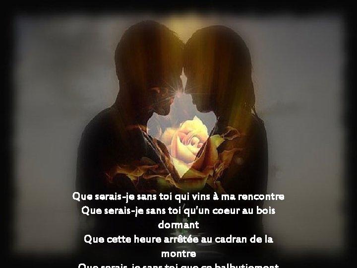 ♥♥Jean Ferrat ♥♥ Que serais je sans toi