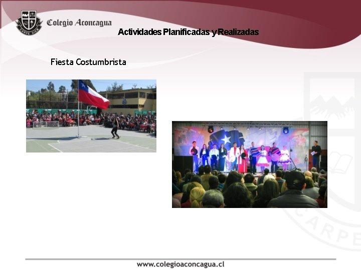 Actividades Planificadas y Realizadas Fiesta Costumbrista