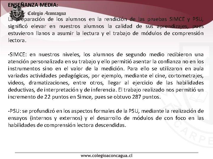 ENSEÑANZA MEDIA: La preparación de los alumnos en la rendición de las pruebas SIMCE