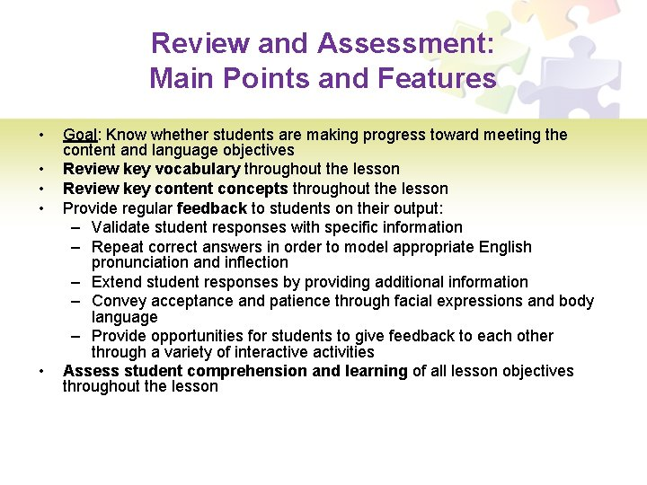 Review and Assessment: Main Points and Features • • • Goal: Know whether students