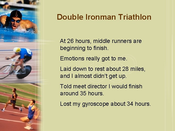 Double Ironman Triathlon At 26 hours, middle runners are beginning to finish. Emotions really
