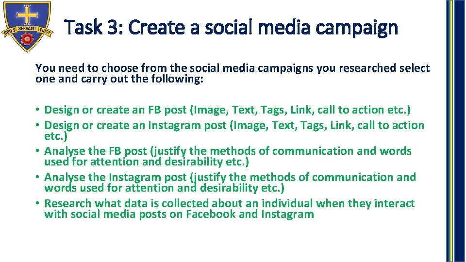 Task 3: Create a social media campaign You need to choose from the social