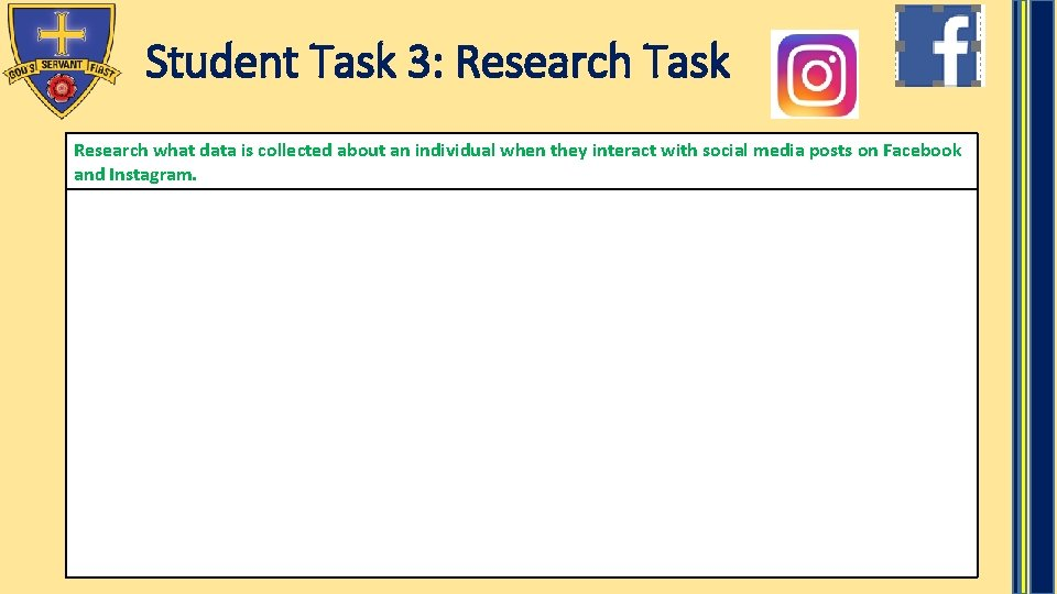Student Task 3: Research Task Research what data is collected about an individual when