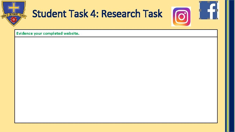 Student Task 4: Research Task Evidence your completed website.