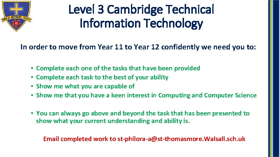 Level 3 Cambridge Technical Information Technology In order to move from Year 11 to