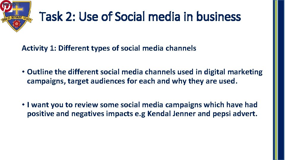 Task 2: Use of Social media in business Activity 1: Different types of social