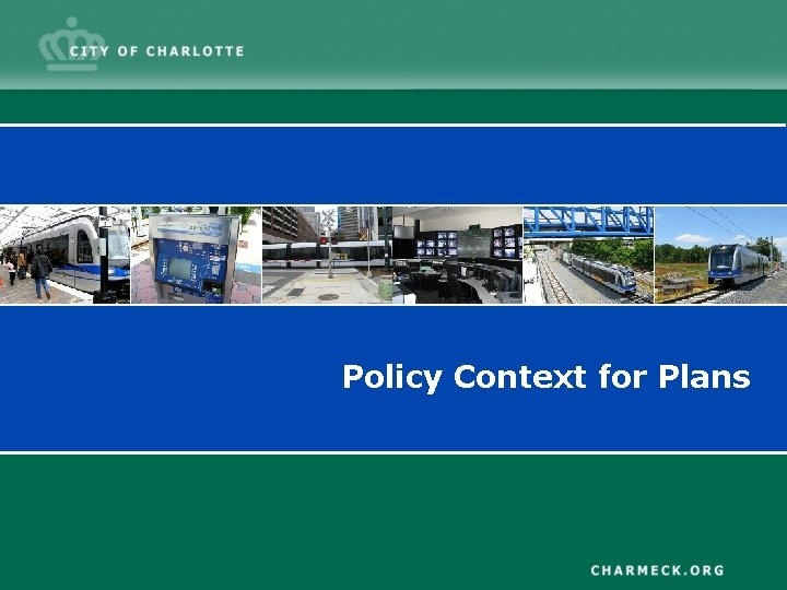 Policy Context for Plans