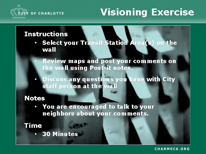 Visioning Exercise Instructions • Select your Transit Station Area(s) on the wall • Review