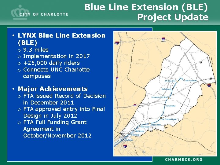 Blue Line Extension (BLE) Project Update • LYNX Blue Line Extension (BLE) o o