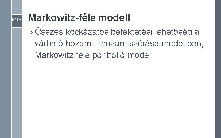 BME Markowitz-féle modell › Összes kockázatos befektetési lehetőség a várható hozam – hozam szórása