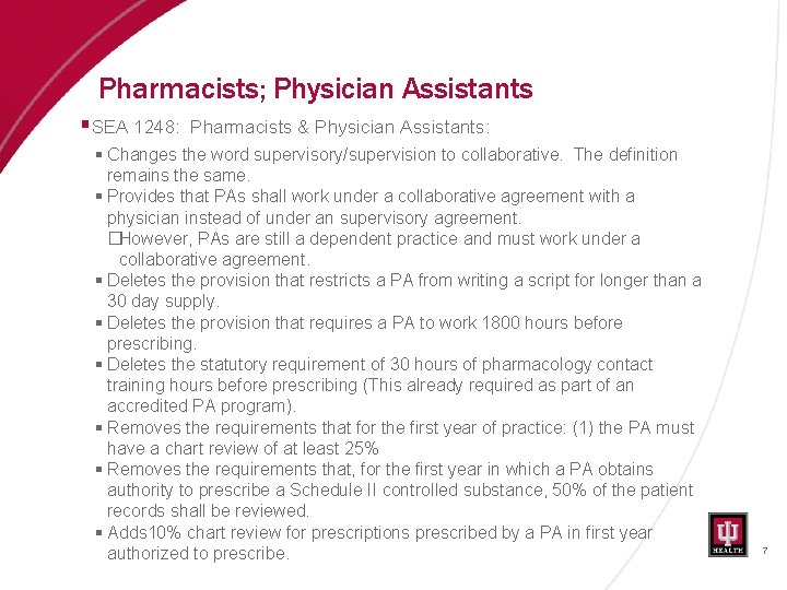 Pharmacists; Physician Assistants § SEA 1248: Pharmacists & Physician Assistants: § Changes the word