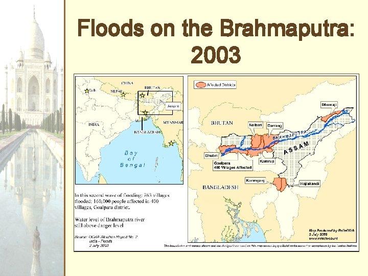 Floods on the Brahmaputra: 2003