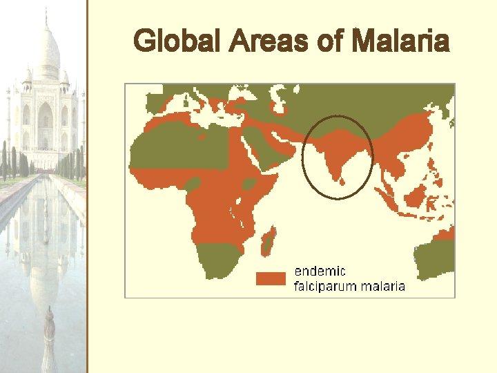 Global Areas of Malaria