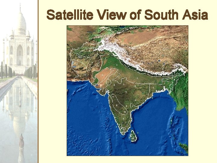 Satellite View of South Asia