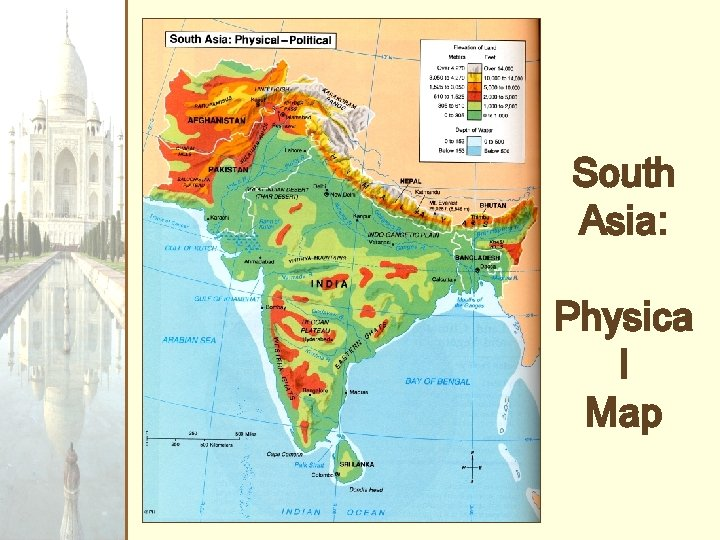 South Asia: Physica l Map