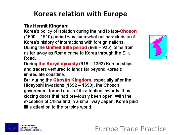Koreas relation with Europe The Hermit Kingdom Korea's policy of isolation during the mid