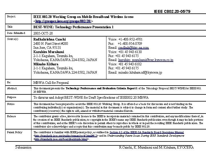 IEEE C 802. 20 -05/79 Project IEEE 802. 20 Working Group on Mobile Broadband