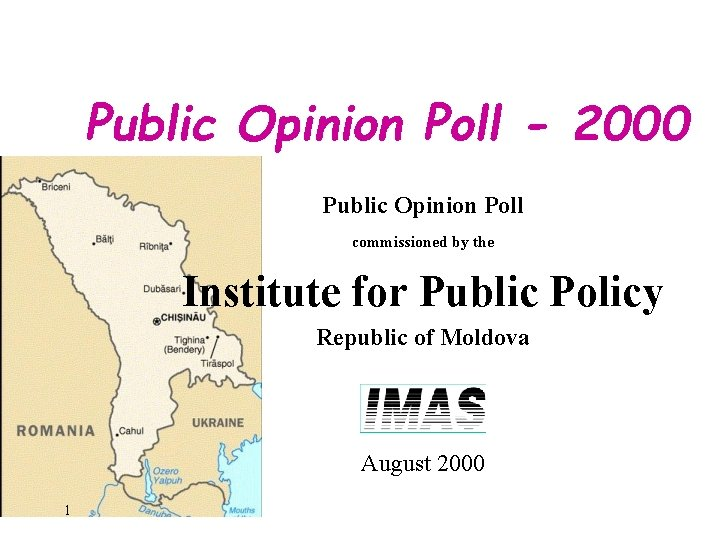 Public Opinion Poll - 2000 Public Opinion Poll commissioned by the Institute for Public